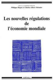 Les nouvelles régulations de l'économie mondiale - Couverture - Format classique