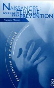 Naissances : Pour Une Ethique De La Prevention - Couverture - Format classique