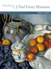 Chefs-D'Oeuvre Du Getty Museum : Peintures - Couverture - Format classique