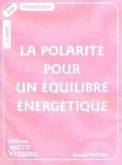 La polarité pour un équilibre énergetique - Couverture - Format classique