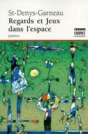 Regard Et Jeux Dans L'Espace - Couverture - Format classique