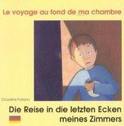 Le Voyage Au Fond De Ma Chambre Francais Allemand - Intérieur - Format classique
