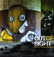 Vente livre :  Out of sight ; urban art abandoned space  - Romanywg