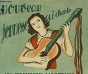 Nouveau Jeunesse Qui Chante. Recueil Illusstre De 176 Succes Modernes - Couverture - Format classique