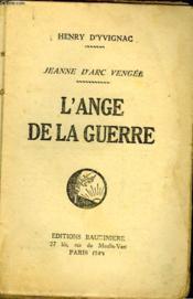 Jeanne D'Arc Vengee - L'Ange De La Guerre - Couverture - Format classique