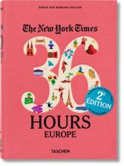 Vente  The New York Times ; 36 hours ; Europe (2e édition)  - Barbara Ireland - Collectif