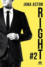 Vente livre :  Wrong T.2 ; right  - Aston Jason - Jana Aston
