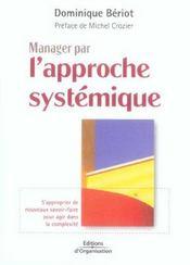 Manager Par L'Approche Systemique. S'Approprier De Nouveaux Savoir-Faire Pour Ag - Intérieur - Format classique