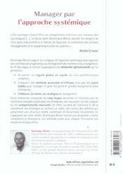 Manager Par L'Approche Systemique. S'Approprier De Nouveaux Savoir-Faire Pour Agir Dans La Complexit - 4ème de couverture - Format classique