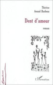 Dent d'amour - Couverture - Format classique