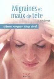 Le Petit Livre ; Migraines Et Maux De Tête - Intérieur - Format classique