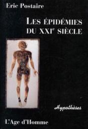 Les épidémies du XXI siècle - Couverture - Format classique
