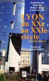 Lyon Du Xx Au Xxi Siecles - Couverture - Format classique