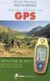 Savoir utiliser un gps en randonnée et en mer - Couverture - Format classique