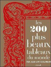 Les 200 plus beaux tableaux du monde - Intérieur - Format classique