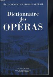Dictionnaire des operas - Couverture - Format classique