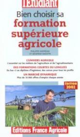 Bien Choisir Sa Formation Agricole Superieure - Couverture - Format classique