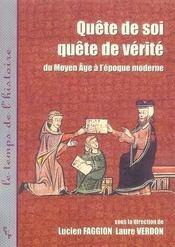 Quête de soi, quête de vérité du moyen âge à l'époque moderne - Intérieur - Format classique
