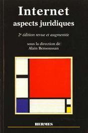 Internet, aspects juridique 2eme edition - Intérieur - Format classique