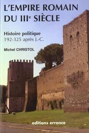 L'empire romain du iiieme siecle - Intérieur - Format classique