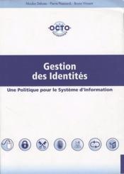 Gestion des identites - une politique pour le systeme d'information - Couverture - Format classique