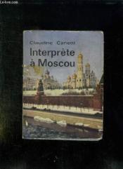 Interprete A Moscou. - Couverture - Format classique