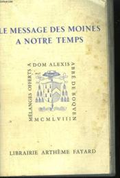 Le Message Des Moines De Notre Temps. - Couverture - Format classique