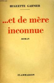 Et De Mere Inconnue. - Couverture - Format classique