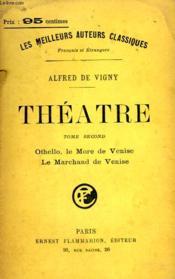 Theatre. Tome 2 : Othello, Le More De Venise, Le Marchand De Venise. - Couverture - Format classique