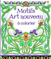 Motifs art nouveau à colorier - Couverture - Format classique