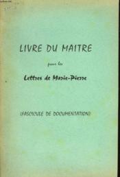 Livre Du Maitre Pour Les Lettres De Marie-Pierre - Couverture - Format classique