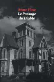 Vente  Le passage du diable  - Anne Fine - Dominique Kugler