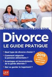 Vente  Divorce ; le guide pratique (édition 2019)  - Emmanuele Vallas-Lenerz