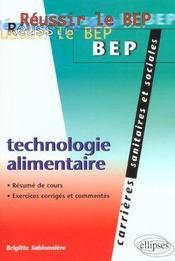 Reussir Le Bep Carrieres Sanitaires Et Sociales Technologie Alimentaire Resume De Cours Exercices - Intérieur - Format classique