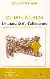 Du Don A L'Aide ; Le Marche De L'Altruisme - Intérieur - Format classique