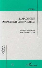 La Negociation Des Politiques Contractuelles - Intérieur - Format classique