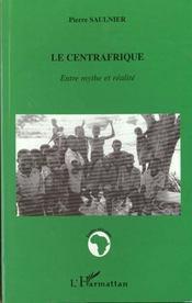 Le Centrafrique ; entre mythe et realité - Intérieur - Format classique