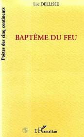 Bapteme Du Feu - Intérieur - Format classique