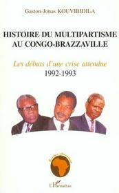 Histoire Du Multipartisme Au Congo Brazzaville - Intérieur - Format classique