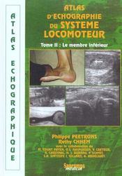 Atlas D'Echographique Du Systeme Locomoteur - Tome Ii - Membre Inferieur - Intérieur - Format classique