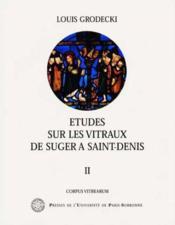 Etudes Sur Les Vitraux De Suger A Saint Denis - Couverture - Format classique
