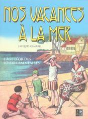 Nos Vacances A La Mer - Intérieur - Format classique