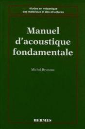 Manuel d'accoustique fondamentale - Couverture - Format classique