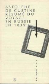 Resume Du Voyage En Russie En 1839 - Couverture - Format classique