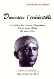 Dumnacos l'irreductible - Couverture - Format classique