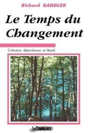 Le temps du changement - Couverture - Format classique