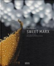 Vente  Sweet Marx  - Thierry Marx