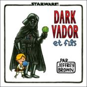 Vente  Star Wars ; Dark Vador et fils  - Jeffrey Brown