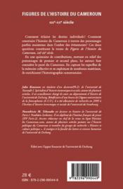 Figures de l'histoire du Cameroun ; XIXe-XXe siècle - 4ème de couverture - Format classique