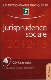 Vente  Jurisprudence sociale 2012-2013 (15e édition)  - Collectif